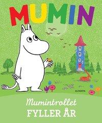bokomslag Mumintrollet fyller år
