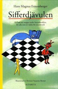 bokomslag Sifferdjävulen : en bok om att stoppa under huvudkudden, för alla som är rädda för matematik