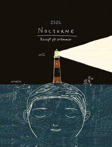 bokomslag Nocturne : recept på drömmar