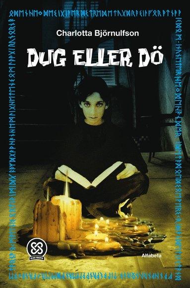 bokomslag Dug eller dö