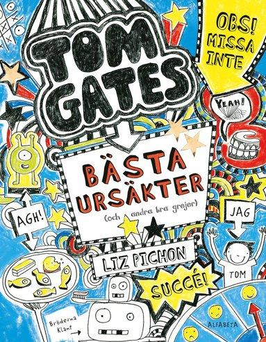 bokomslag Tom Gates bästa ursäkter (och andra bra grejer)