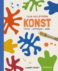 bokomslag Konst : titta, upptäck, gör