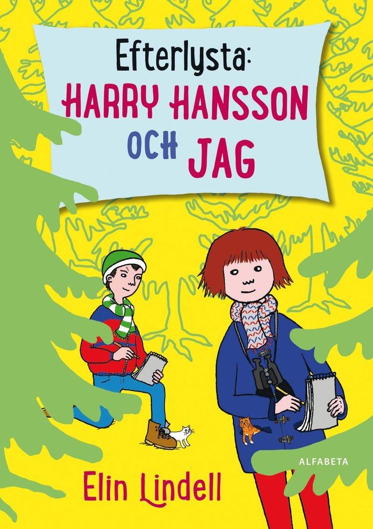 Efterlysta: Harry Hansson och jag 1