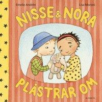 bokomslag Nisse & Nora plåstrar om