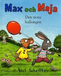 bokomslag Max och Maja. Den stora ballongen
