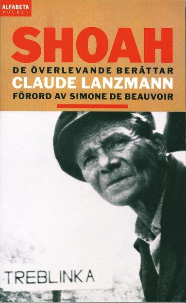 bokomslag Shoah : de överlevande berättar