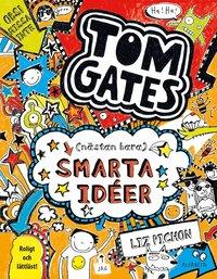 bokomslag Tom Gates (nästan bara) smarta idéer