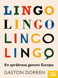 bokomslag Lingo : En språkresa genom Europa