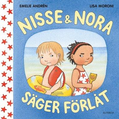 bokomslag Nisse & Nora säger förlåt