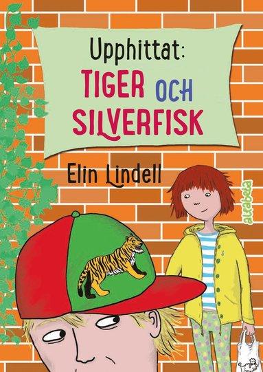 bokomslag Upphittat: Tiger och silverfisk