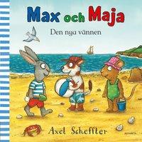 Max och Maja. Den nya vännen