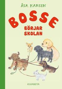 bokomslag Bosse börjar skolan