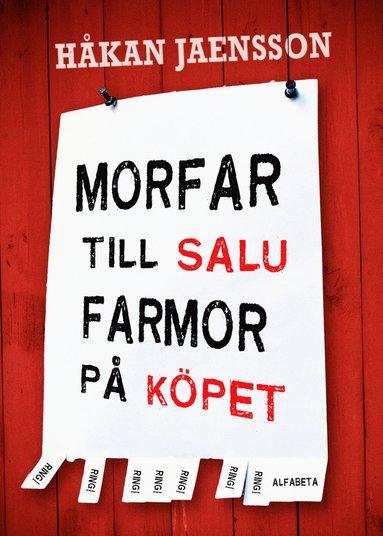 bokomslag Morfar till salu, farmor på köpet