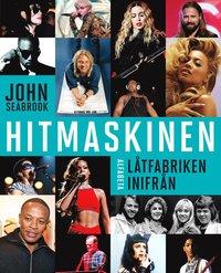 bokomslag Hitmaskinen: låtfabriken inifrån