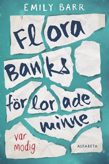 bokomslag Flora Banks förlorade minne
