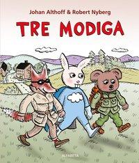 bokomslag Tre modiga