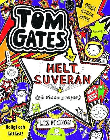 bokomslag Tom Gates är helt suverän (på vissa grejer)