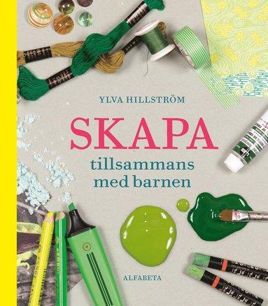 bokomslag Skapa tillsammans med barnen