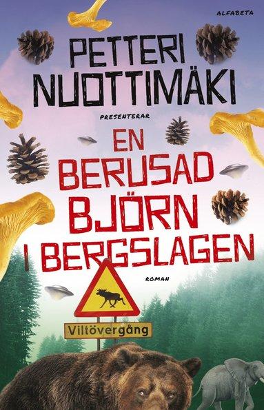 bokomslag En berusad björn i Bergslagen