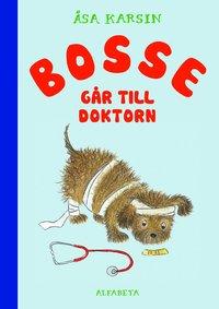 bokomslag Bosse går till doktorn
