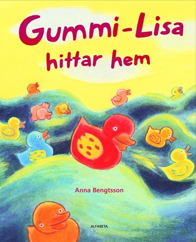bokomslag Gummi-Lisa hittar hem