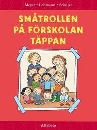 bokomslag Småtrollen på Förskolan Täppan