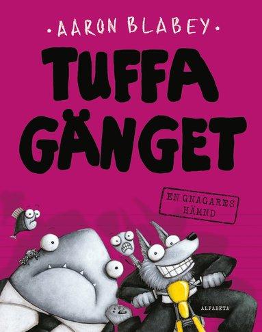 bokomslag Tuffa gänget. En gnagares hämnd