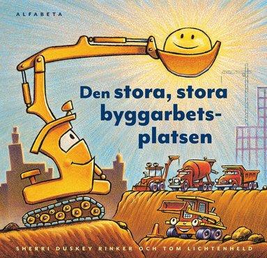 bokomslag Den stora, stora byggarbetsplatsen