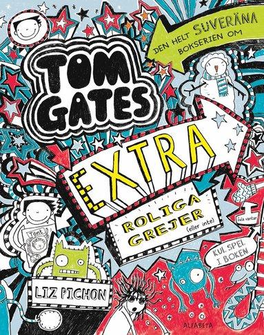 bokomslag Tom Gates extra roliga grejer (eller inte)