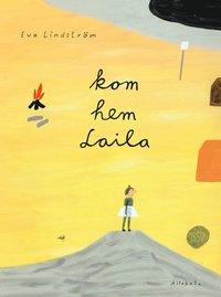 bokomslag Kom hem Laila