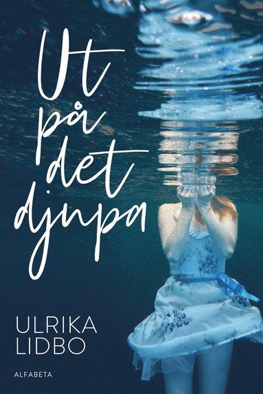 bokomslag Ut på det djupa