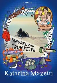 bokomslag Trassel och trumpeter