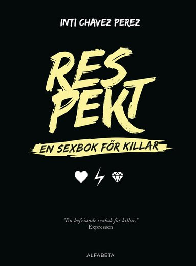 bokomslag Respekt : en sexbok för killar
