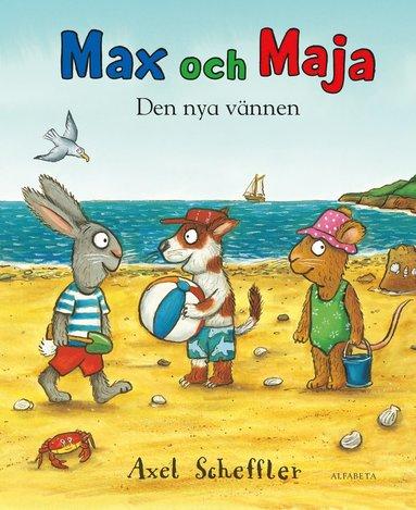 bokomslag Max och Maja. Den nya vännen