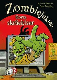 bokomslag Zombiejakten - korta skräckisar