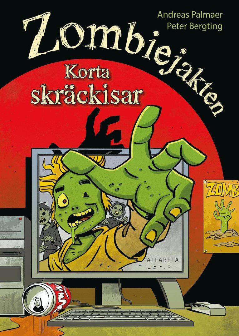 Zombiejakten : Korta skräckisar 1