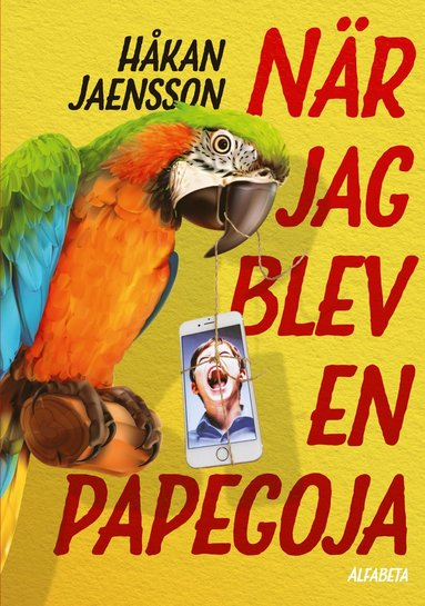 bokomslag När jag blev en papegoja