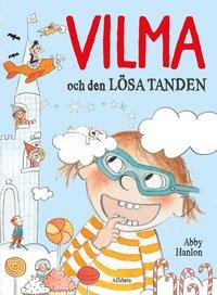 bokomslag Vilma och den lösa tanden