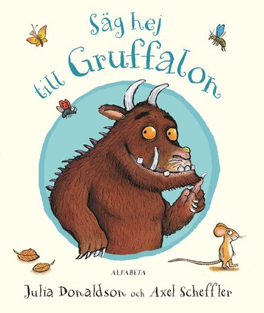 bokomslag Säg hej till Gruffalon