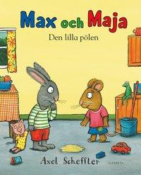 bokomslag Max och Maja. Den lilla pölen