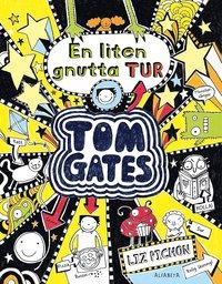 bokomslag Tom Gates: En liten gnutta tur