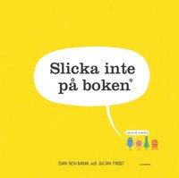 bokomslag Slicka inte på boken : den är full av baciller