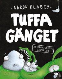 bokomslag Tuffa gänget. En utomjording anfaller