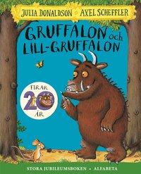 bokomslag Gruffalon och Lill-Gruffalon : stora jubileumsboken
