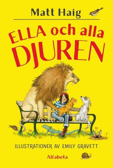bokomslag Ella och alla djuren