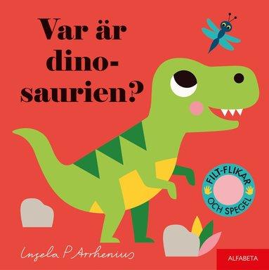 bokomslag Var är dinosaurien?