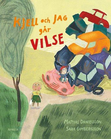 bokomslag Kjell och jag går vilse