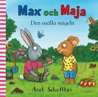 bokomslag Max och Maja. Den snälla snigeln