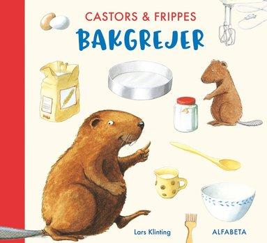 bokomslag Castors & Frippes bakgrejer