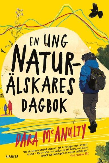 bokomslag En ung naturälskares dagbok